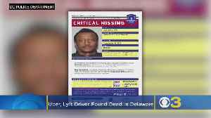 Uber, Lyft Driver Missing For Weeks Found Dead In Delaware [Video]