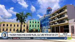 Local musicians connect with Madison's Cuban sister city [Video]