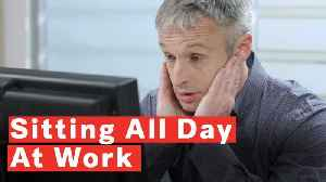 5 Ways To Stay Healthy If You Sit All Day At Work [Video]