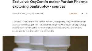 Exclusive: OxyContin maker Purdue Pharma mulls bankruptcy [Video]