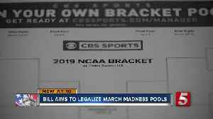 Bill aims to legalize March Madness pools [Video]