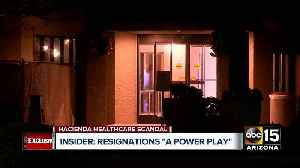 Hacienda HealthCare insider says resignations are a 'power play' [Video]