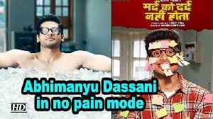 Mard Ko Dard Nahi Hota | Abhimanyu Dassani in no pain mode| New Posters [Video]