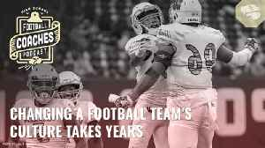 Changing a football team's culture takes years [Video]