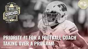 #1 Priority when taking over a football program [Video]