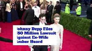 Johnny Depp Files $50 Million Lawsuit Against Ex-Wife Amber Heard [Video]