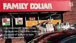 Hundreds of Family Dollar Stores to Shut Down [Video]