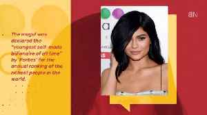Kylie Jenner: 'Youngest Self Made Billionaire Of All Time' [Video]
