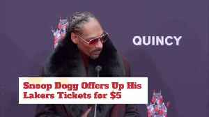 Snoop Thinks Lakers VIP Tickets Are Worth 5 Dollars [Video]