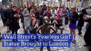 The 'Fearless Girl' Comes To London [Video]