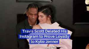 Travis Scott Proves Love With Insta Deletion [Video]
