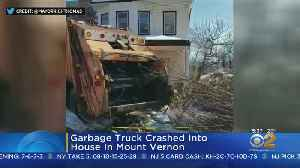 Garbage Truck Crashes Into Home [Video]