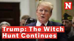 President Trump Blasts House Democrats' Sweeping New Probe: 'The Witch Hunt Continues' [Video]