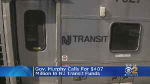 Gov. Murphy Calls For $407 Million In NJ TRANSIT Funds [Video]