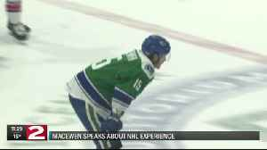 Comets MacEwen reflects on 'surreal' experience in NHL games [Video]