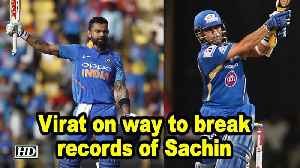 Virat Kohli on way to break records of Sachin Tendulkar [Video]