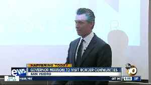 Gov. Newsom heads to San Ysidro to discuss border [Video]