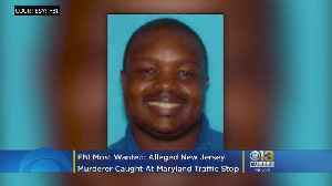 FBI Most Wanted: Alleged New Jersey Murderer Caught At Maryland Traffic Stop [Video]