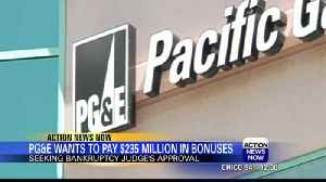 Bankrupt California utility wants to give $235M in bonuses [Video]