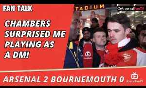 Chambers Surprised Me Playing As A DM!   | Arsenal 2 Bournemouth 0 [Video]