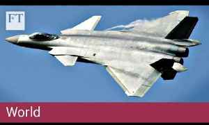 China launches J 20 stealth fighter | FT World [Video]