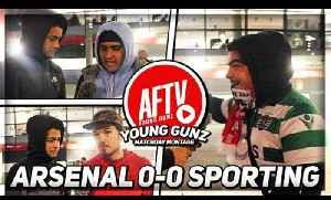 Arsenal 0-0 Sporting Lisbon | Aubameyang Was Poor! (AFTV Young Gunz) (NEW FEATURE) [Video]