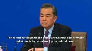 News video: Top Chinese diplomat says supports Huawei's bid for legal redress