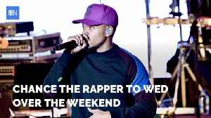 Chance The Rapper Is Getting Married [Video]