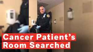 Police Search Cancer Patient's Room For Marijuana In Missouri Hospital [Video]