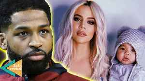 Khloe Kardashian CUTS Tristan Thompson OUT Of Her Life As His New Bae Speaks Out!   DR [Video]