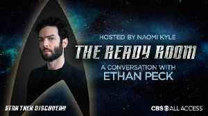 The Ready Room: Episode 7 - Ethan Peck [Video]