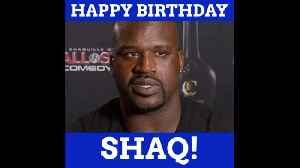 Happy Birthday Shaq [Video]