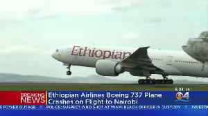Ethiopian Airlines Plane Crashes Minutes After Takeoff, Killing All 157 On Board [Video]