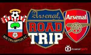 Road Trip To Southampton V Arsenal [Video]