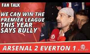 We Can WIn The Premier League This Year says Bully  | Arsenal 2 Everton 1 [Video]