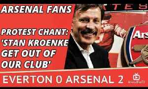 Arsenal Fans Protest Chant: 'Stan Kroenke Get Out Of Our Club'   Everton 0 Arsenal 2 [Video]