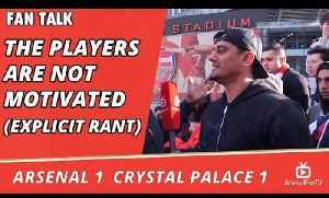 Arsenal v Crystal Palace 1 - 1 | The Players Are Not Motivated (Explicit Rant) [Video]