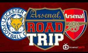 Road Trip To Leicester City v Arsenal [Video]
