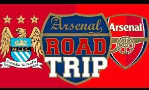 Man City vs Arsenal | Road Trip To The Etihad - Feat. Moh [Video]