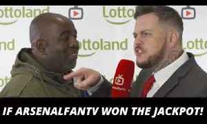 If ArsenalFanTV won the jackpot! Robbie's dream… (Ft DT, Troopz, Claude, TY & Moh) [Video]