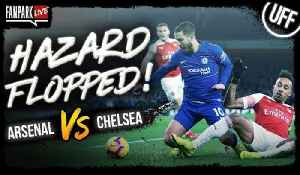 Eden Hazard FLOPPED! - Arsenal 2-0 Chelsea - Goal Review [Video]