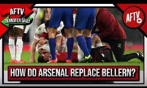 Bellerin Out For The Rest Of The Season So Should Arsenal Buy A Right Back? | AFTV Transfer Daily [Video]