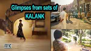 Glimpses of Alia Bhatt, Sonakshi Sinha and others from sets of Kalank [Video]