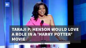 Taraji P. Henson Desperately Wants To Be In A Harry Potter Film [Video]