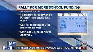 School funding rally expects large turnout in Annapolis [Video]