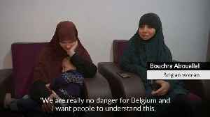 Two Belgian women hope for return after renouncing Islamic State [Video]