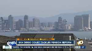 Courts tackle San Diego pension reform [Video]