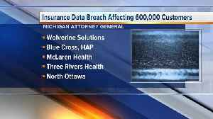 Insurance data breach affecting 600K customers [Video]