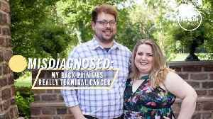 Misdiagnosed: My Back Pain Really Terminal Cancer [Video]