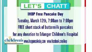 IHOP offers FREE pancakes, 7am to 7pm Tues. March 12th for donations to Erlanger Children's Hospital [Video]